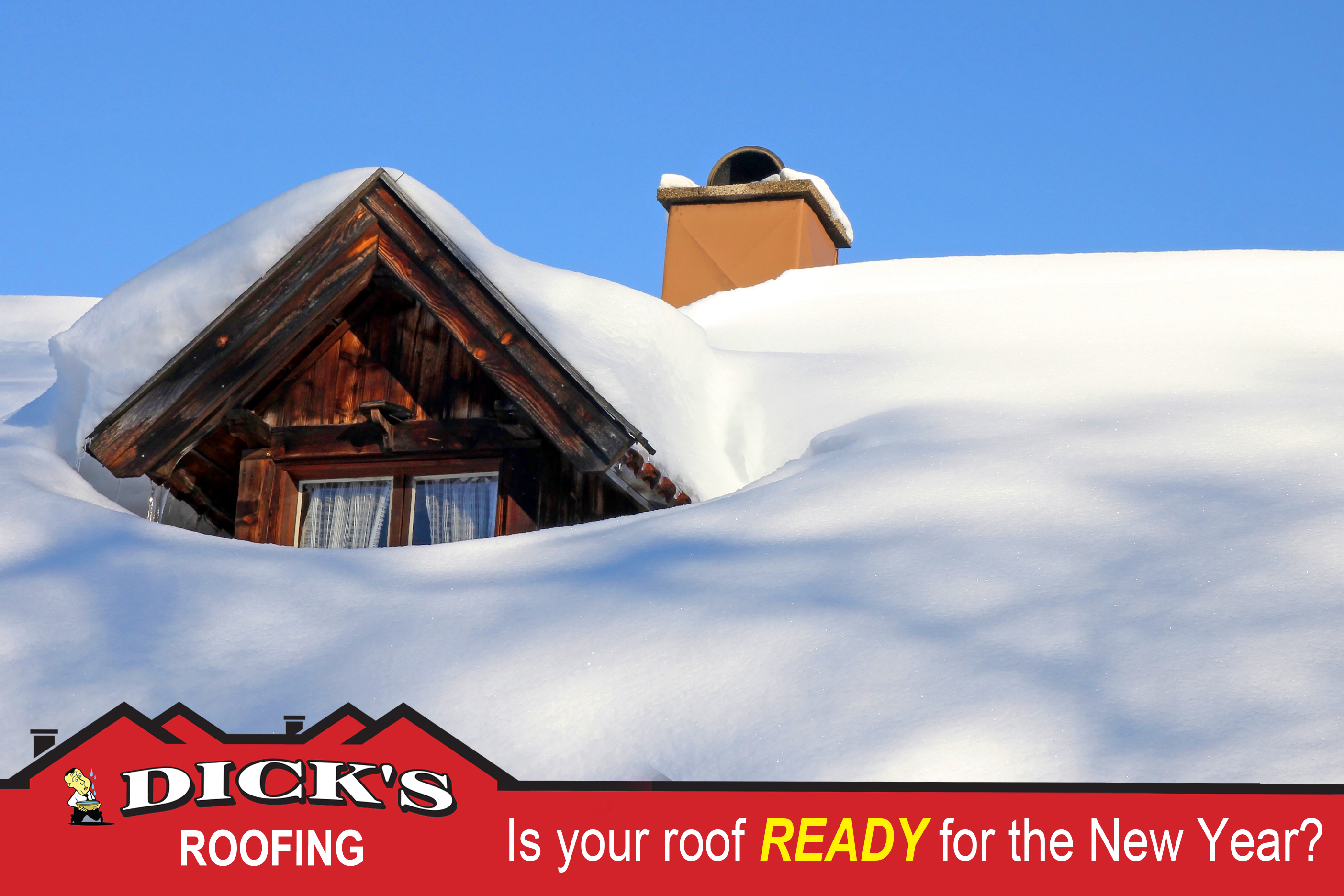 Is Your Roof Ready for the New Year? Dick's Roof Repair