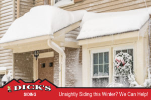 Snow Cover, Unsightly Siding? Contact Dick's Roofing