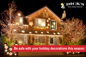 House Holiday Decorations | Dick's Roof Repair